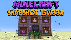 About Minecraft Version 15w33a